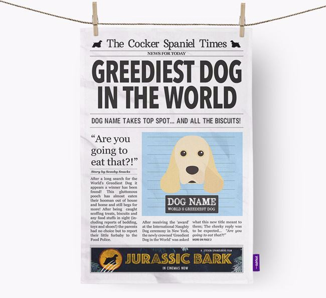 The Spaniel Times 'Greediest Dog In The World' Personalised Tea Towel