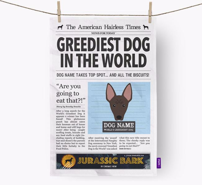The Hairless Times 'Greediest Dog In The World' Personalised Tea Towel