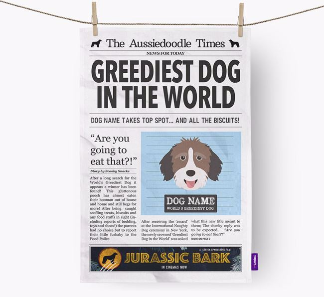 The Aussiepoo Times 'Greediest Dog In The World' Personalised Tea Towel
