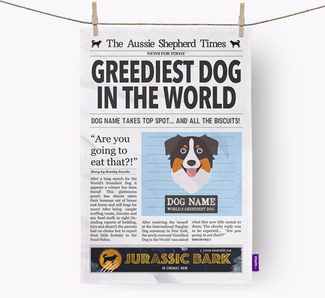 The Aussie Times 'Greediest Dog In The World' Personalised Tea Towel