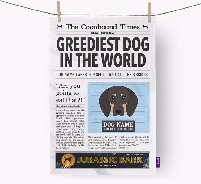 The Coonhound Times 'Greediest Dog In The World' Personalised Tea Towel