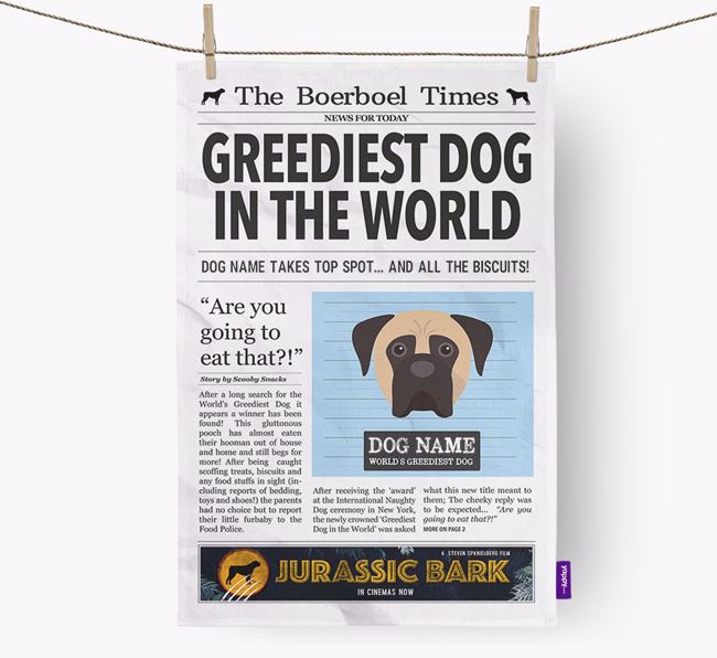 The Boerboel Times 'Greediest Dog In The World' Personalised Tea Towel