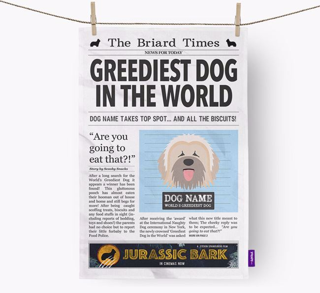 The Briard Times 'Greediest Dog In The World' Personalised Tea Towel