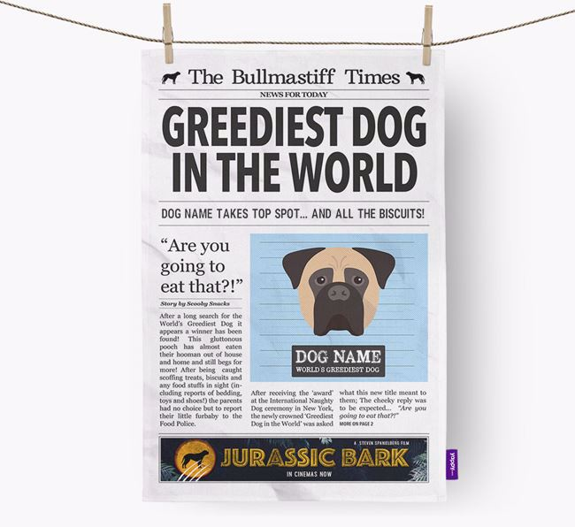 The Bullmastiff Times 'Greediest Dog In The World' Personalised Tea Towel