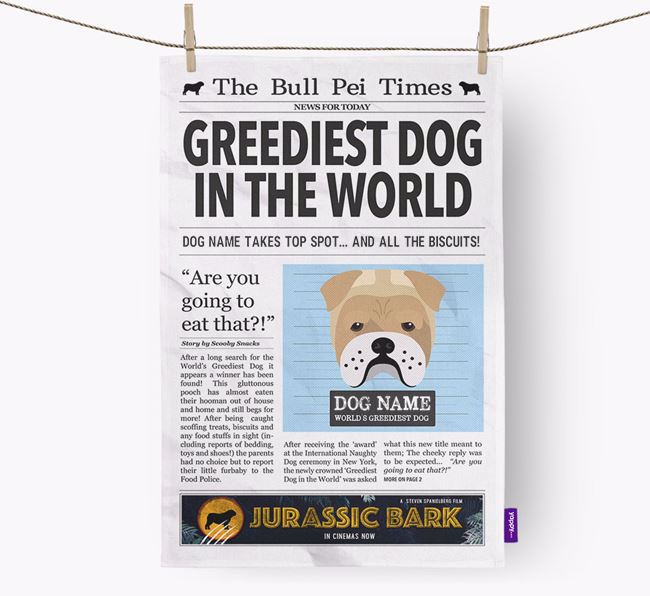 The Bull Pei Times 'Greediest Dog In The World' Personalised Tea Towel