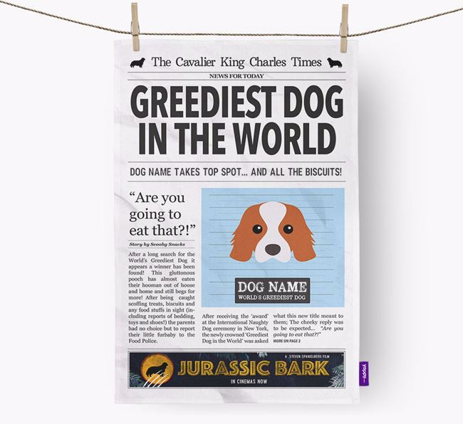 The Cavalier Times 'Greediest Dog In The World' Personalised Tea Towel
