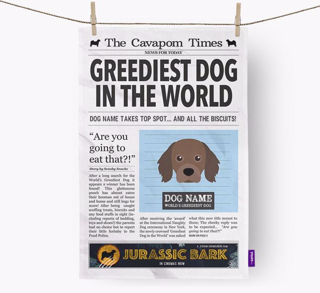 The Cavapom Times 'Greediest Dog In The World' Personalised Tea Towel