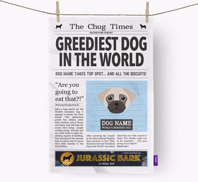 The Chug Times 'Greediest Dog In The World' Personalised Tea Towel