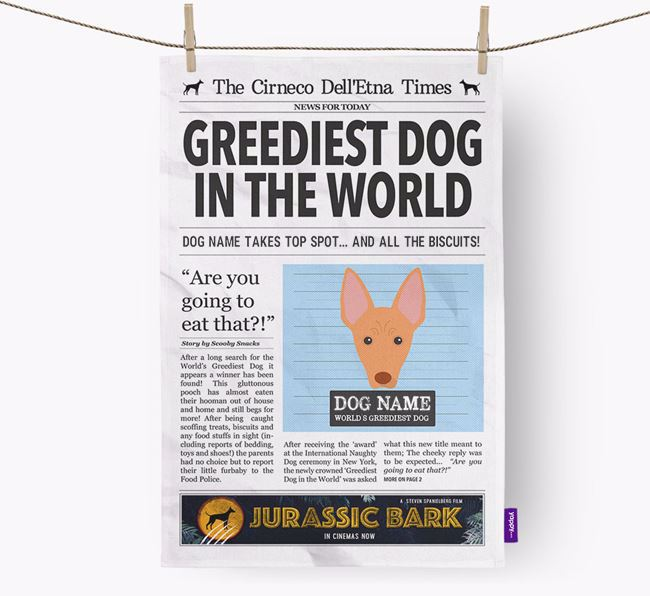 The Cirneco Times 'Greediest Dog In The World' Personalised Tea Towel