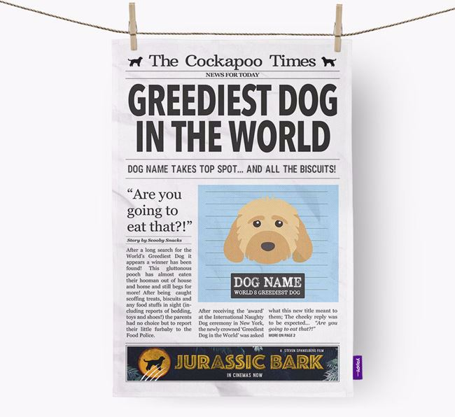 The Cockapoo Times 'Greediest Dog In The World' Personalised Tea Towel