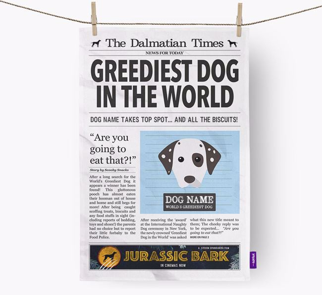 The Dalmatian Times 'Greediest Dog In The World' Personalised Tea Towel