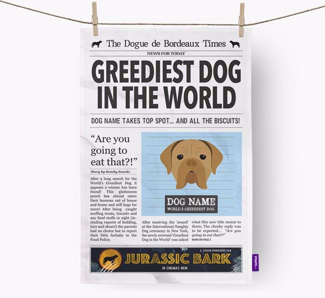 The Bordeaux Times 'Greediest Dog In The World' Personalised Tea Towel