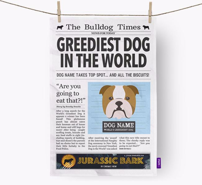 The Bulldog Times 'Greediest Dog In The World' Personalised Tea Towel