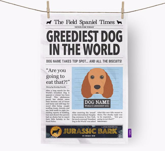 The Field Spaniel Times 'Greediest Dog In The World' Personalised Tea Towel