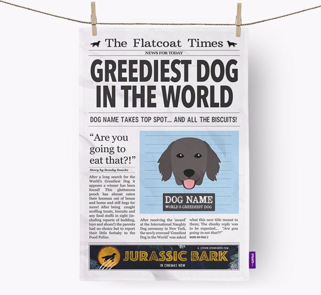 The Flattie Times 'Greediest Dog In The World' Personalised Tea Towel