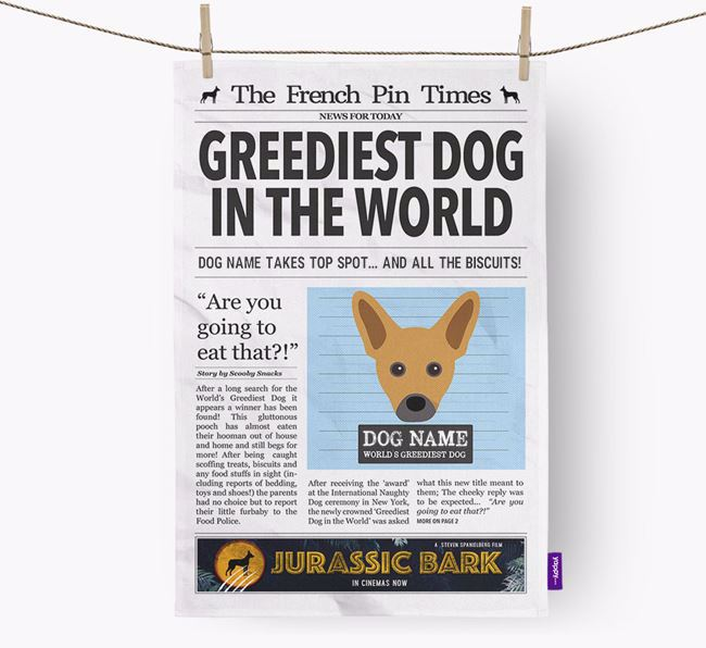The French Pin Times 'Greediest Dog In The World' Personalised Tea Towel