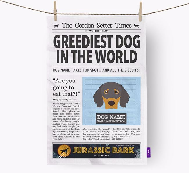 The Gordon Setter Times 'Greediest Dog In The World' Personalised Tea Towel