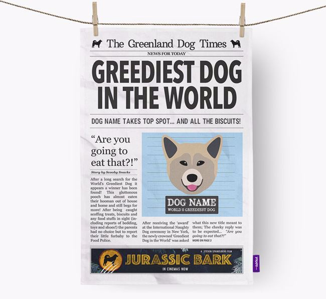 The Greenland Dog Times 'Greediest Dog In The World' Personalised Tea Towel