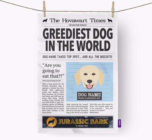 The Hovie Times 'Greediest Dog In The World' Personalised Tea Towel