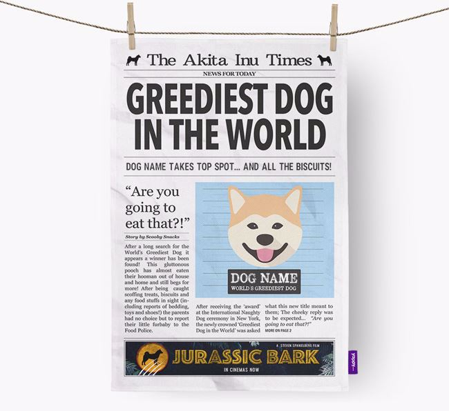 The Akita Inu Times 'Greediest Dog In The World' Personalised Tea Towel