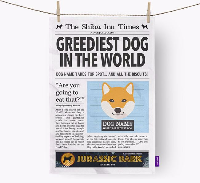 The Shiba Inu Times 'Greediest Dog In The World' Personalised Tea Towel