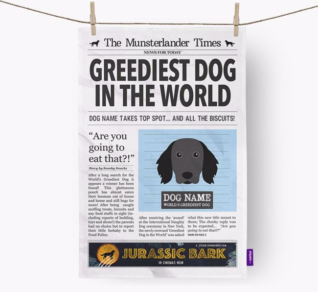 The Munsterlander Times 'Greediest Dog In The World' Personalised Tea Towel