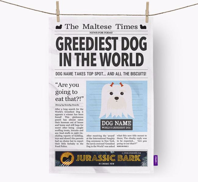 The Maltese Times 'Greediest Dog In The World' Personalised Tea Towel