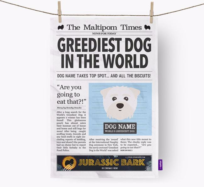 The Maltipom Times 'Greediest Dog In The World' Personalised Tea Towel