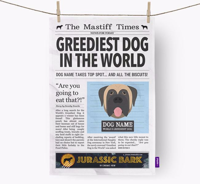 The Mastiff Times 'Greediest Dog In The World' Personalised Tea Towel