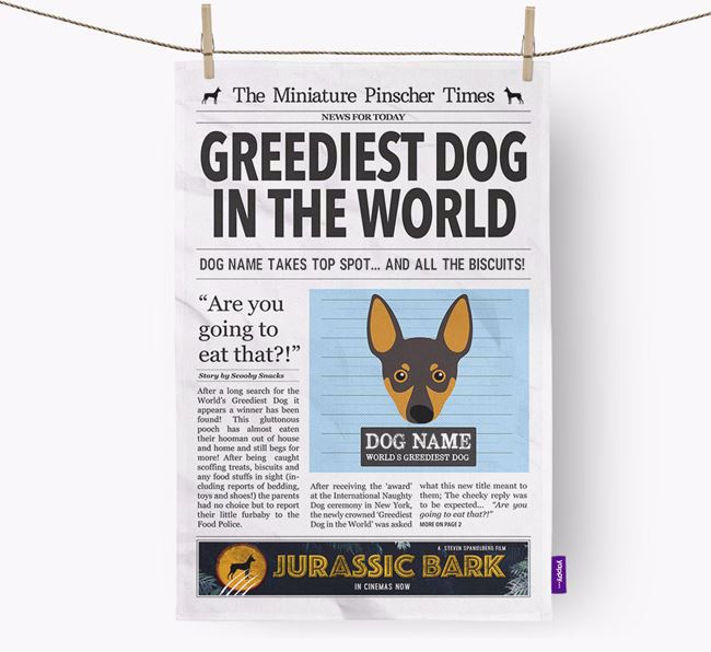 The Min Pin Times 'Greediest Dog In The World' Personalised Tea Towel
