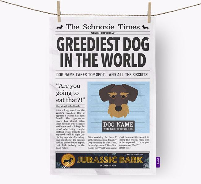 The Schnoxie Times 'Greediest Dog In The World' Personalised Tea Towel