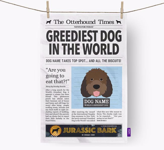 The Otterhound Times 'Greediest Dog In The World' Personalised Tea Towel