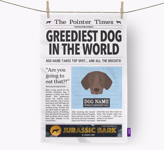 The Pointer Times 'Greediest Dog In The World' Personalised Tea Towel