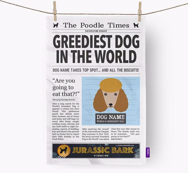 The Poodle Times 'Greediest Dog In The World' Personalised Tea Towel
