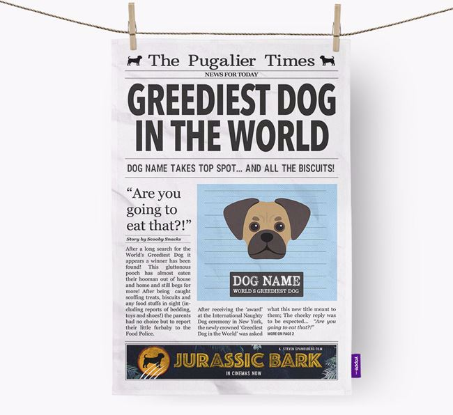 The Pugalier Times 'Greediest Dog In The World' Personalised Tea Towel