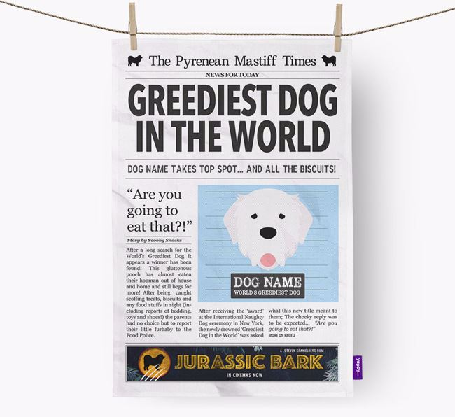 The Pyrenean Times 'Greediest Dog In The World' Personalised Tea Towel