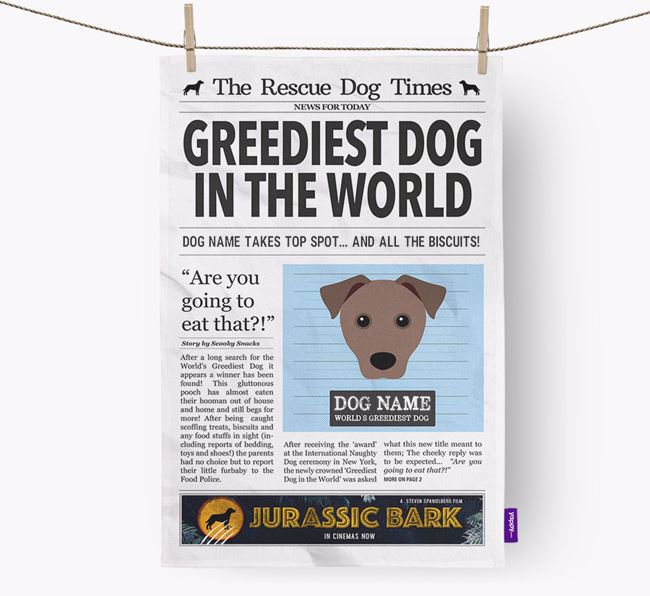 The Rescue Dog Times 'Greediest Dog In The World' Personalised Tea Towel