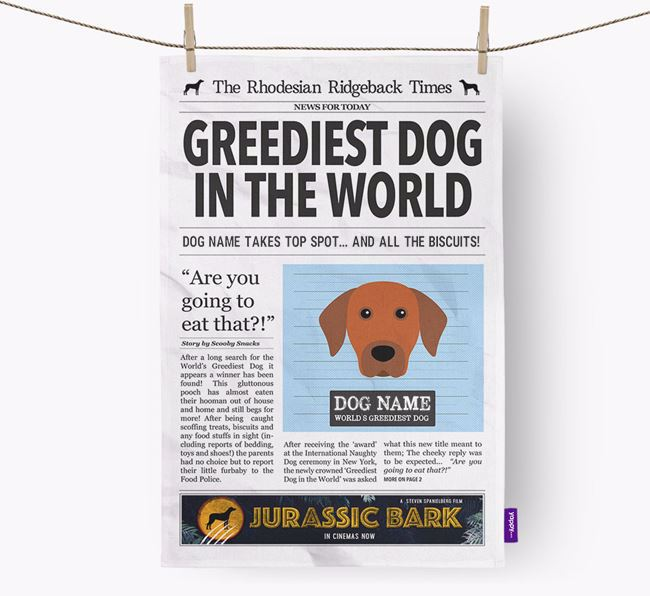 The Ridgeback Times 'Greediest Dog In The World' Personalised Tea Towel