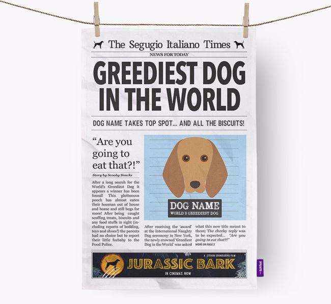 The Segugio Times 'Greediest Dog In The World' Personalised Tea Towel