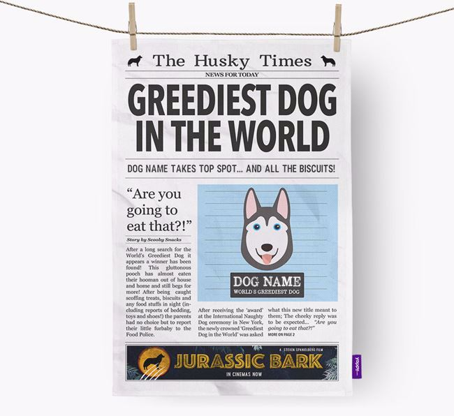 The Husky Times 'Greediest Dog In The World' Personalised Tea Towel