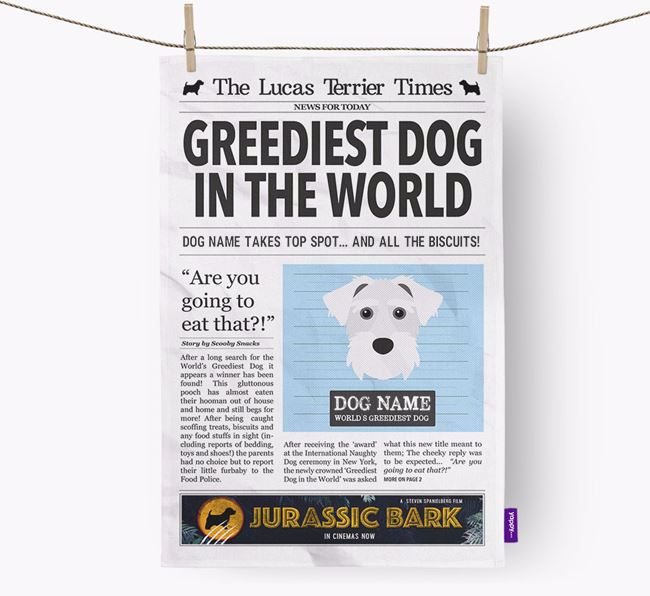 The Lucas Terrier Times 'Greediest Dog In The World' Personalised Tea Towel