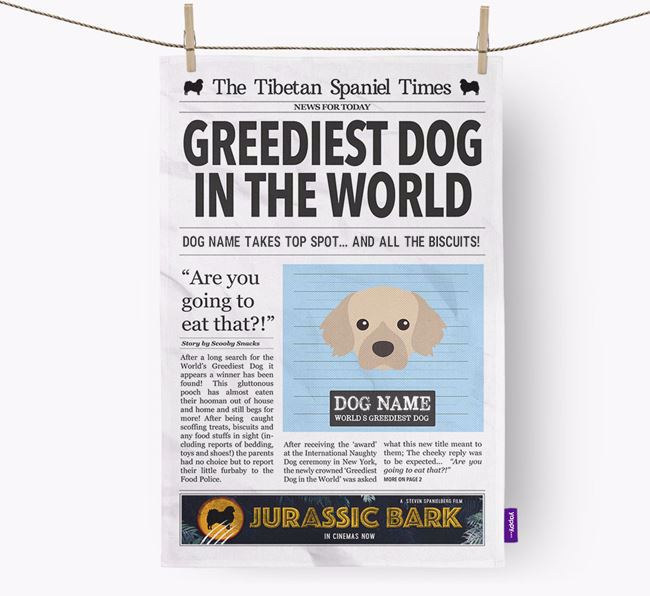 The Tibbie Times 'Greediest Dog In The World' Personalised Tea Towel