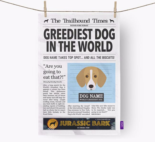 The Trailhound Times 'Greediest Dog In The World' Personalised Tea Towel