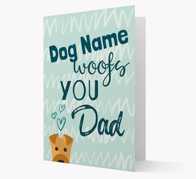 Personalised Airedale Terrier ' woofs you, Dad' Card