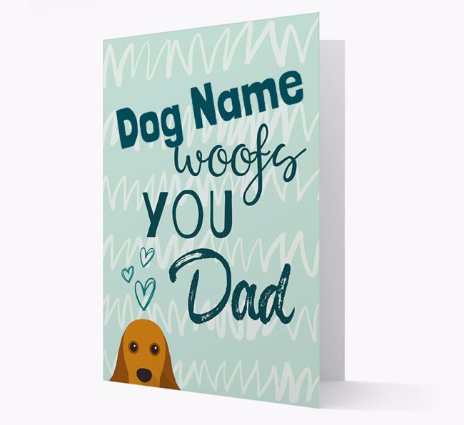 Personalised American Cocker Spaniel ' woofs you, Dad' Card