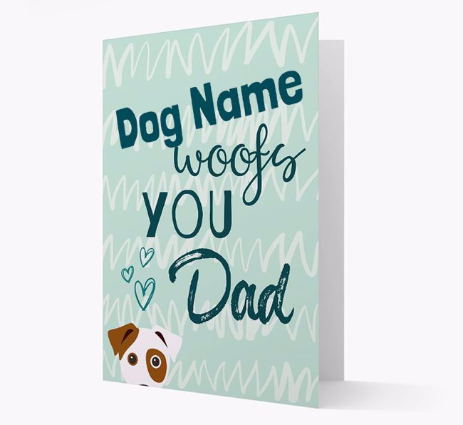 Personalized Dog ' woofs you, Dad' Card