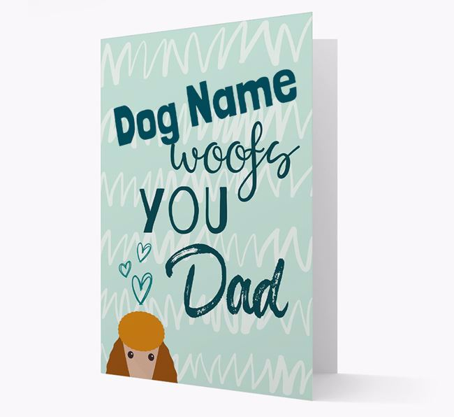 Personalised Poodle ' woofs you, Dad' Card