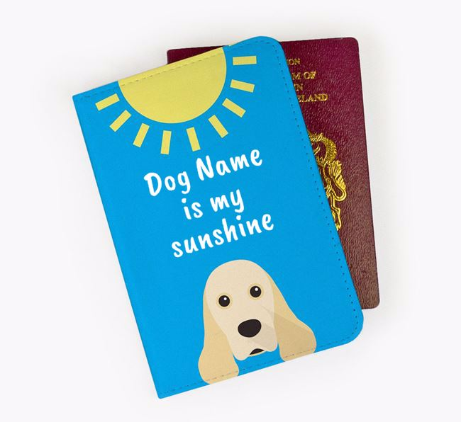Personalised Passport Cover ' is my sunshine' with American Cocker Spaniel Icon