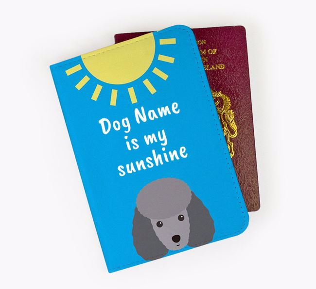 Personalised Passport Cover ' is my sunshine' with Toy Poodle Icon