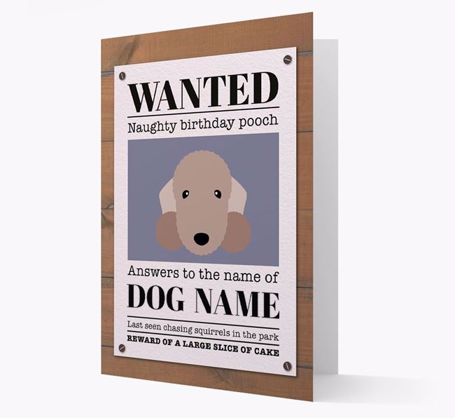 Personalised Card 'WANTED: Naughty Birthday Pooch' with Bedlington Icon